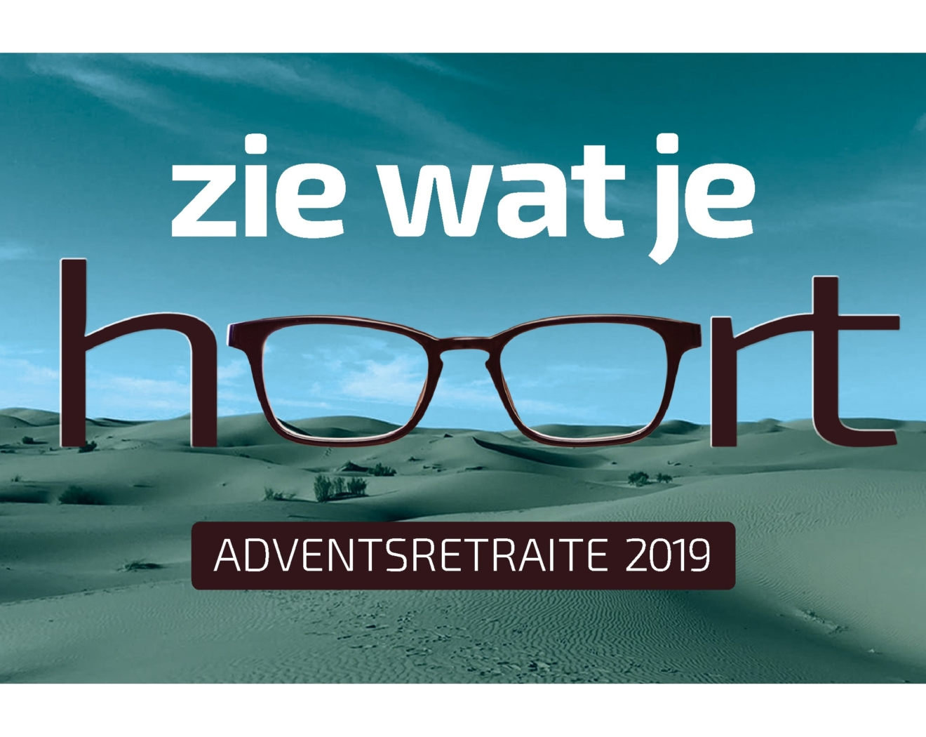 'Zie wat je hoort': Adventsretraite 2019